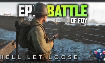 THE BATTLE OF THE BULGE! | Hell Let Loose Gameplay (Foy)